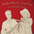 Standard Songs for Average People, by John Prine and Mac Wiseman